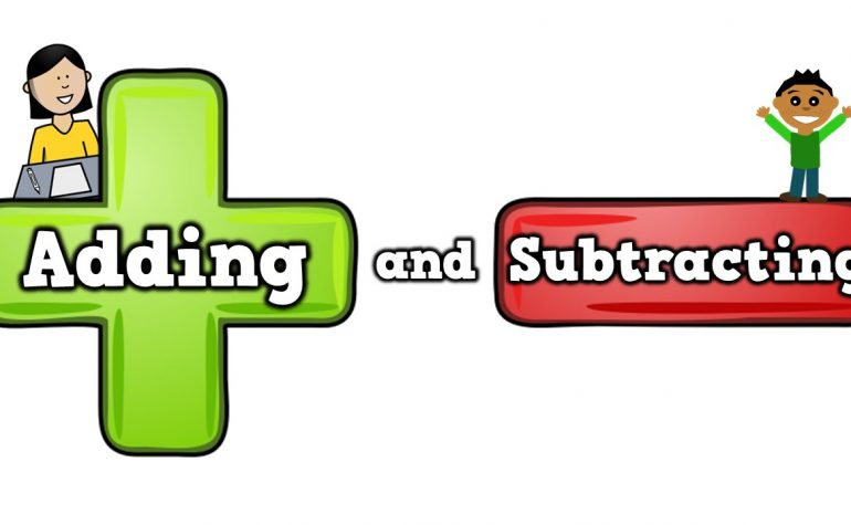 Lesson 22: Addition and Subtraction