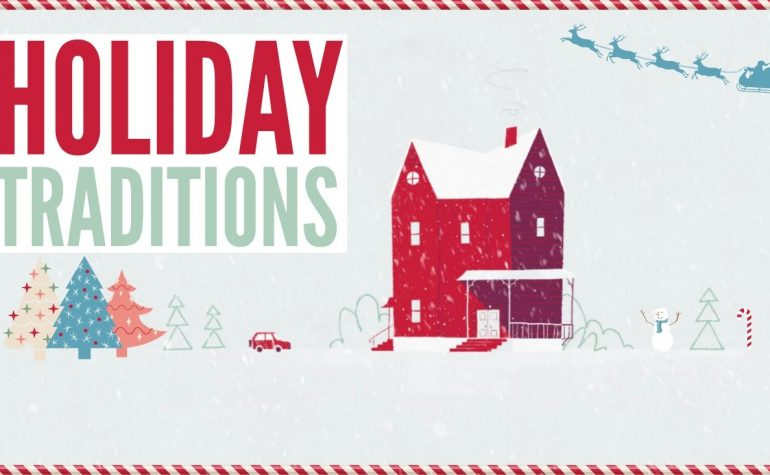 Thanksgiving and Christmas:  Holiday Traditions